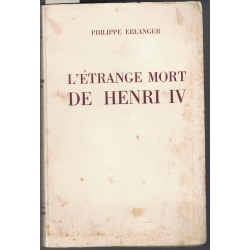 L'étrange mort de Henri IV...