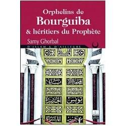 Orphelins De Bourguiba Et...