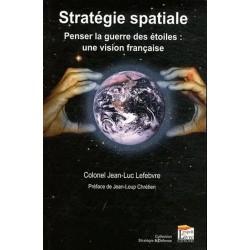 Stratégie Spatiale - Penser...