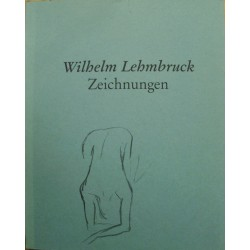 Wilhelm Lehmbruck....
