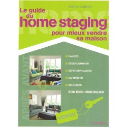 Le Guide Du Home Staging -...