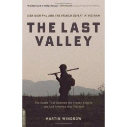The Last Valley : Dien Bien...
