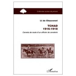 Tchad 1916-1918 - Carnets...