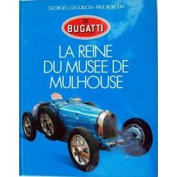 Bugatti La Reine Du Musée...