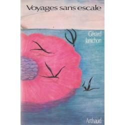 Voyages sans escale -...