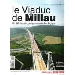Le viaduc de Millau : Un...