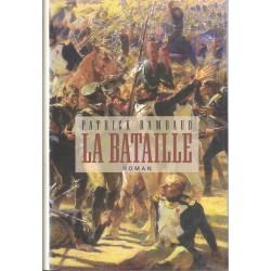 La bataille - Patrick Rambaud
