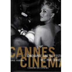 Cannes cinquante ans de...