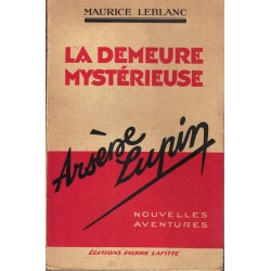 Arsène Lupin, La demeure...