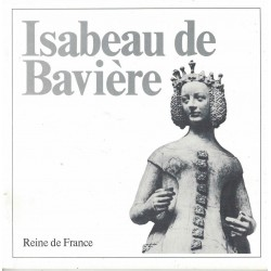 Isabeau de Baviere Reine de...