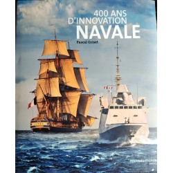 400 ans d'innovation navale...