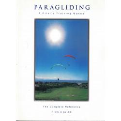 Paragliding - A Pilot's...