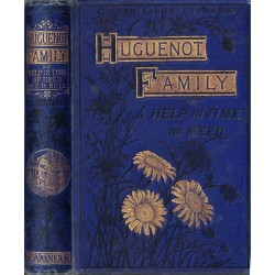 The Hugenot Family or, Help...