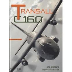Transall C160, Une Aventure...