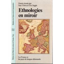 Ethnologies en miroir, la...