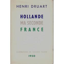 Hollande, ma seconde France...