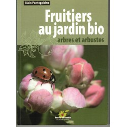 Fruitiers au jardin bio,...