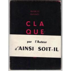 CLAQUE - Maurice Raphaël -...